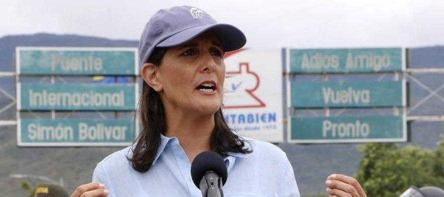 """Nikki Haley: """"El mundo debe darse cuenta, hay un dictador en Venezuela"""""""