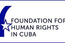 FHRC: Nuevo reporte sobre Derechos Humanos en Cuba