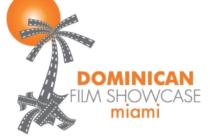 5ta Edición del Dominican Film Showcase se realizará en Miami y Orlando