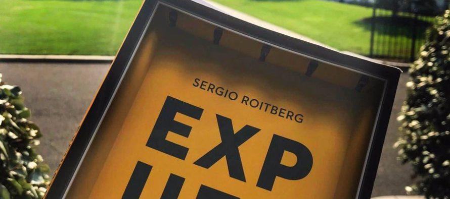 ¡No se lo puede perder! El periodista Sergio Roitberg nos sorprende con su libro «Expuestos»