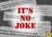 «Its No Joke» la campaña que llama a estudiantes a reportar conductas sospechosas