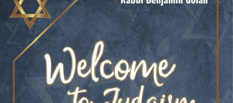 Bienvenido al Judaísmo: el libro del Rabino Benjamín Golan que te permitirá conectarte con tus raíces